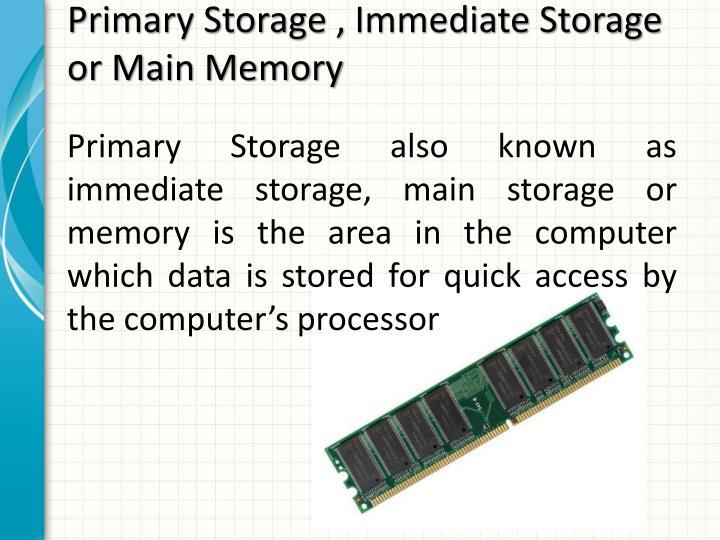 Primary Storage ,
