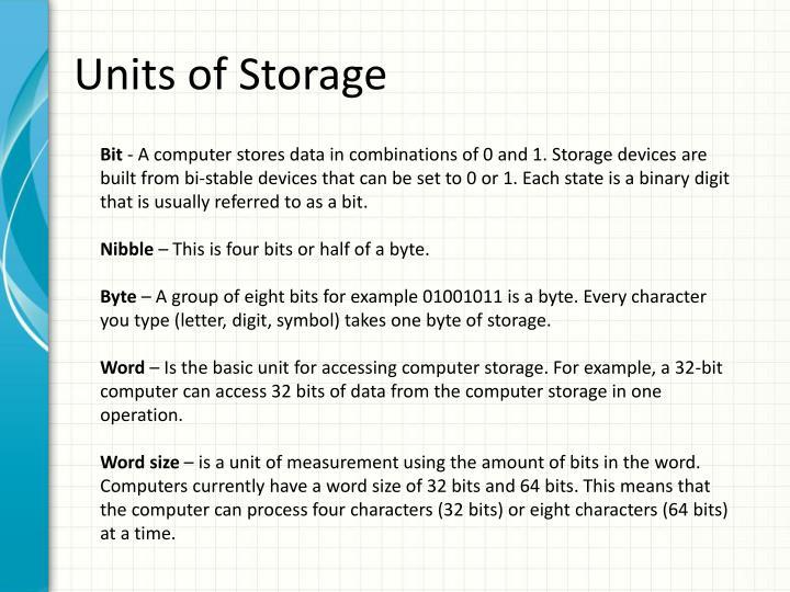 Units of Storage