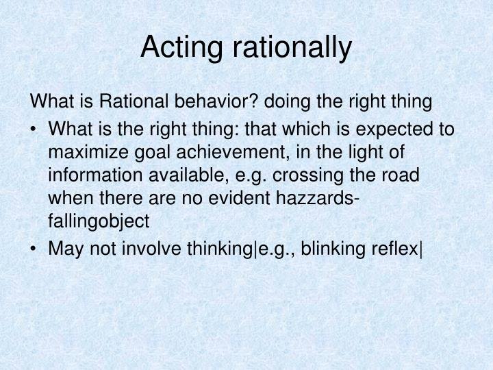 Acting rationally