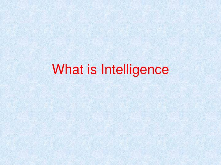 what is intelligence