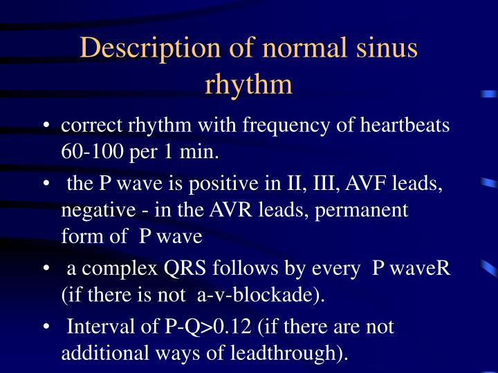 Description of normal sinus rhythm