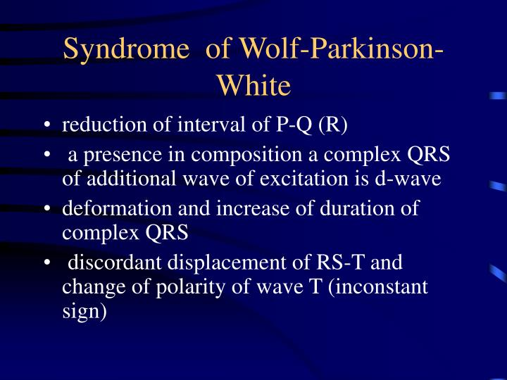 Syndrome  of Wolf-Parkinson-White