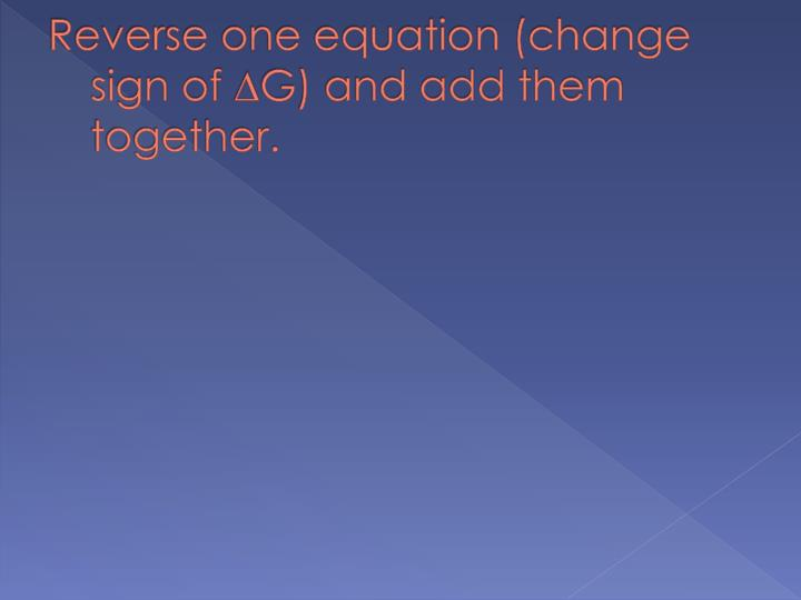 Reverse one equation (change sign of