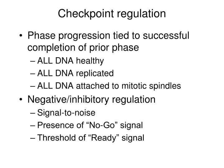 Checkpoint regulation