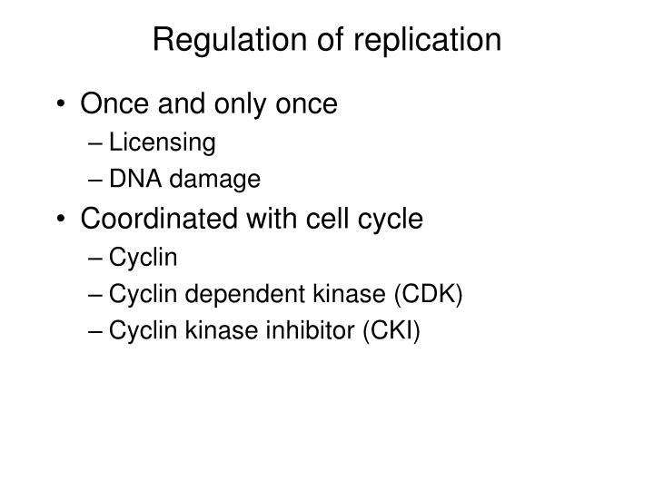 Regulation of replication
