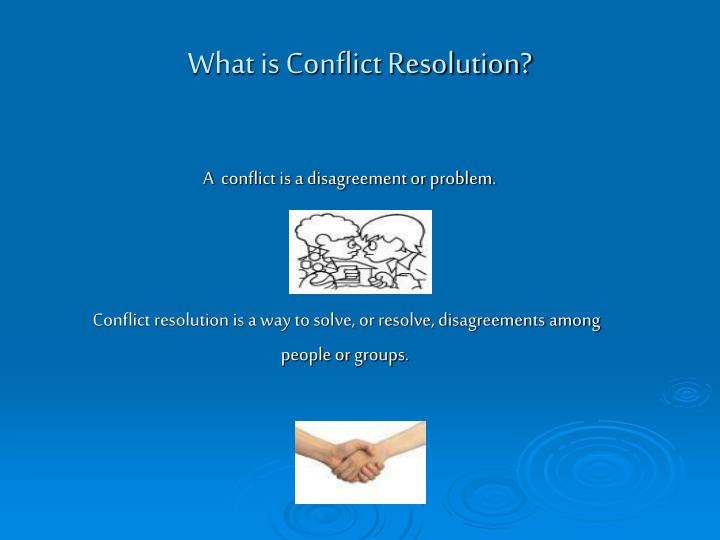 What is Conflict Resolution?
