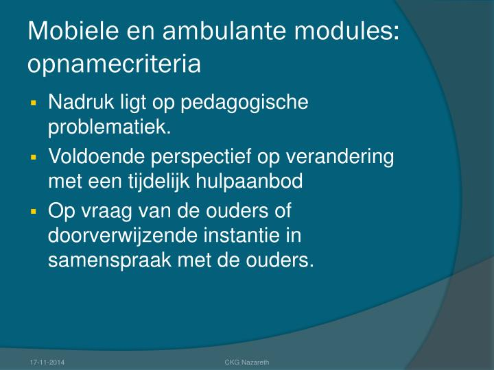 Mobiele en ambulante modules: opnamecriteria