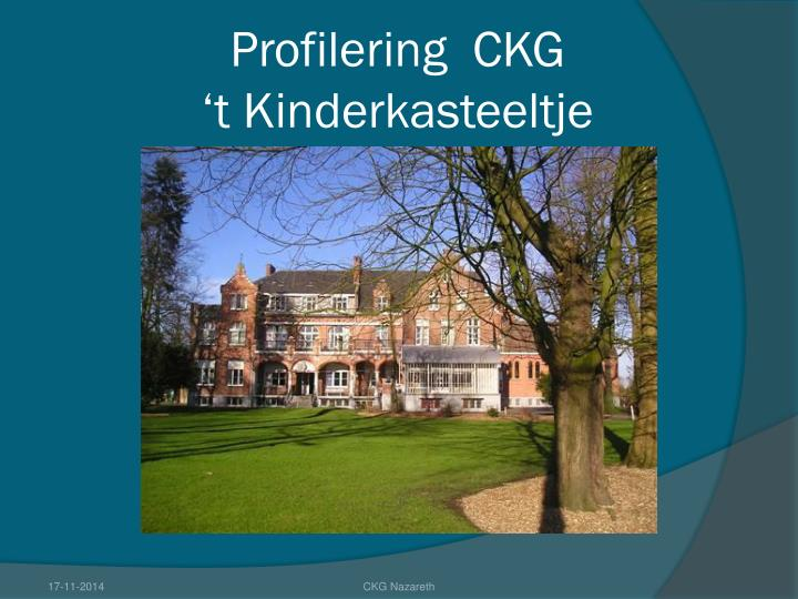 Profilering ckg t kinderkasteeltje