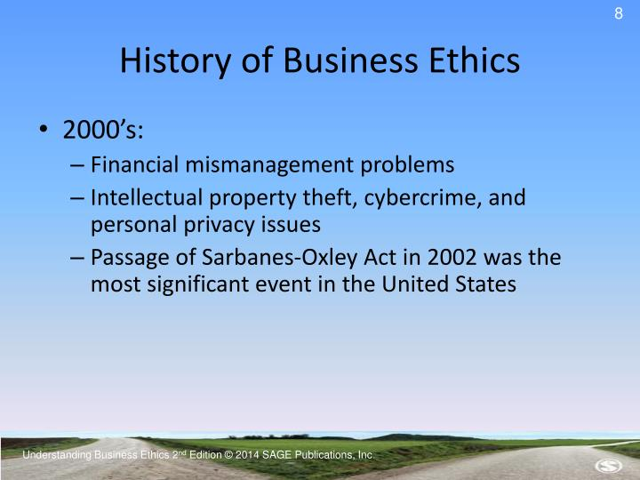 history of business ethics It is a growing field of academic research and teaching in university business  schools and may also  within the field of business ethics there is a range of  competing positions that are grounded in  ancient history (non-classical to 500  ce.