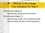 minimal to no change core indicators for year 4