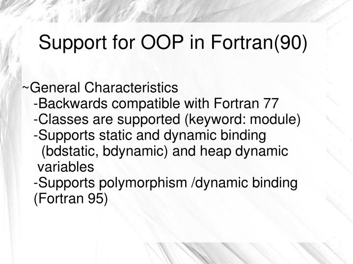 Support for OOP in Fortran(90)