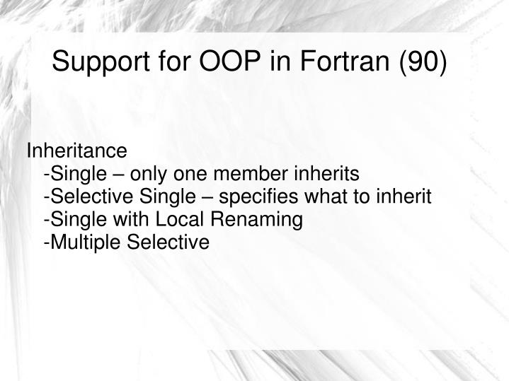 Support for OOP in Fortran (90)