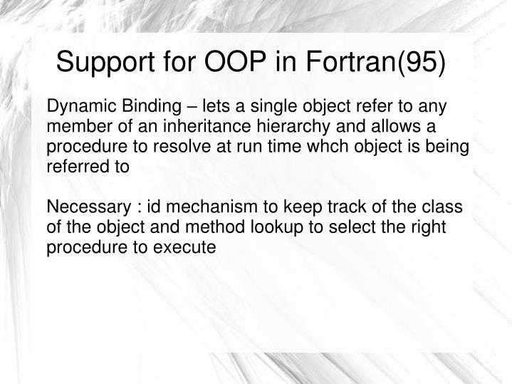 Support for OOP in Fortran(95)