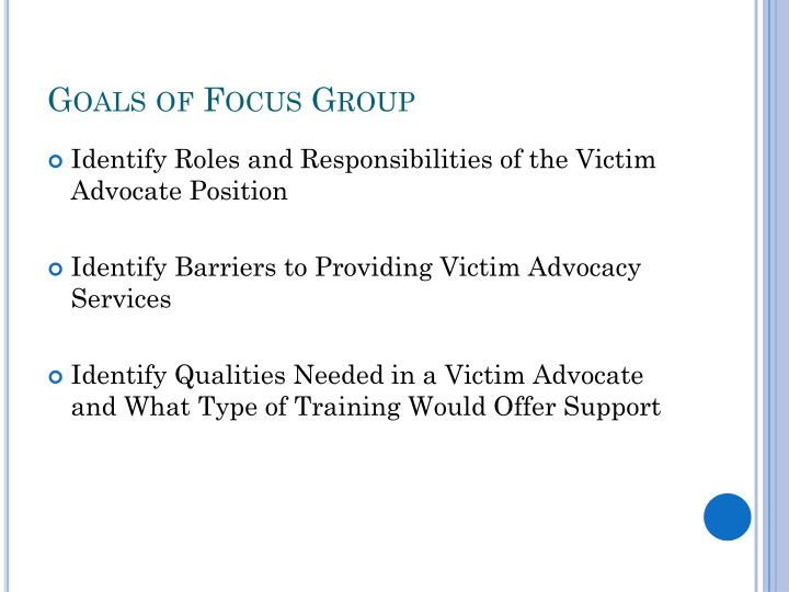 Goals of Focus Group