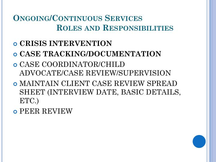 Ongoing/Continuous Services
