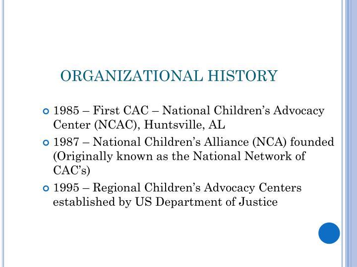ORGANIZATIONAL HISTORY
