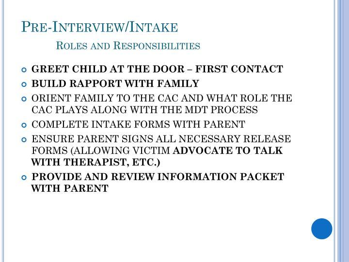 Pre-Interview/Intake