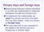 primary keys and foreign keys