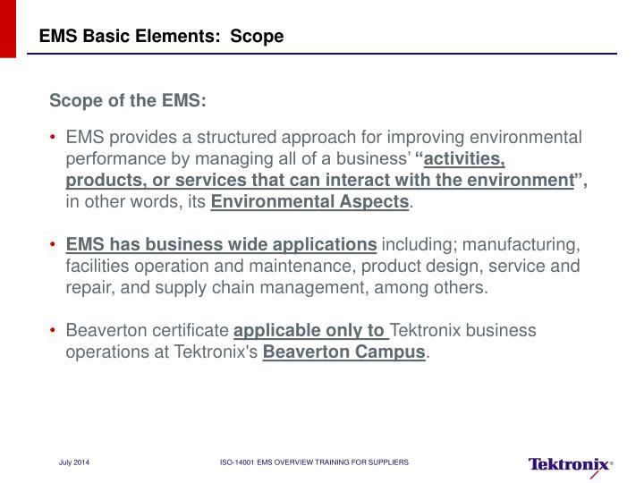 EMS Basic Elements:  Scope
