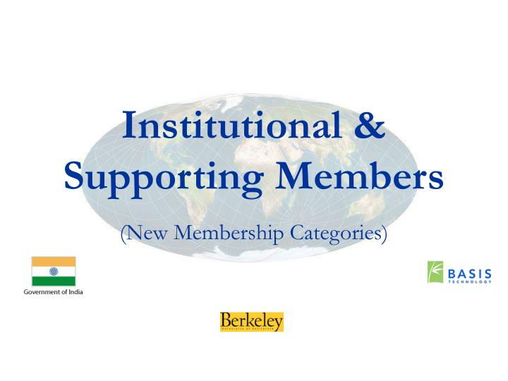 Institutional & Supporting Members