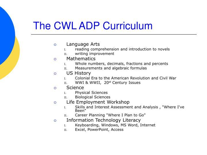 The CWL ADP Curriculum
