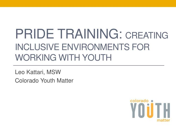 pride training creating inclusive environments for working with youth