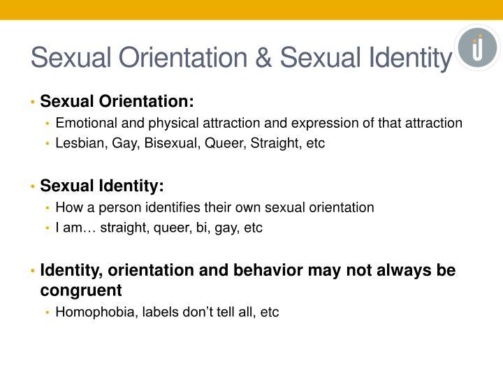 Sexual Orientation & Sexual Identity