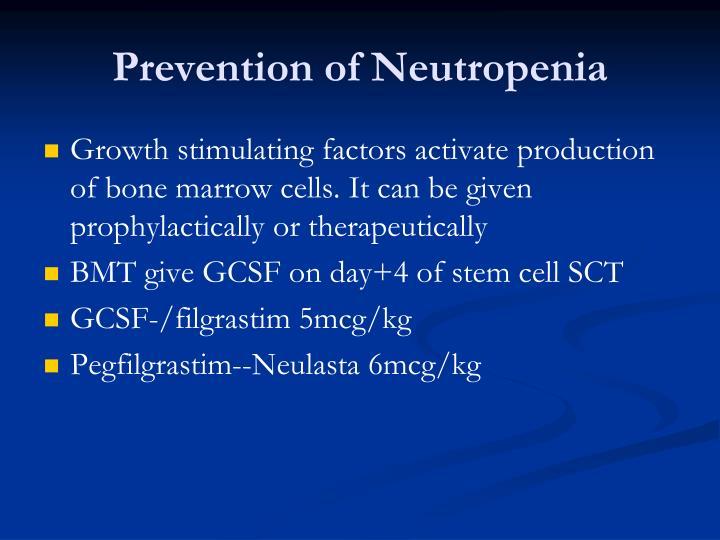 Prevention of Neutropenia