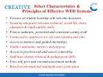 select characteristics principles of effective wed systems