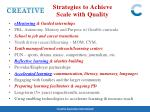strategies to achieve scale with quality