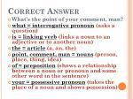 correct answer1