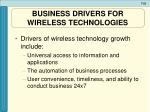 business drivers for wireless technologies1