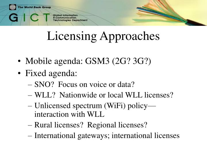 Licensing Approaches