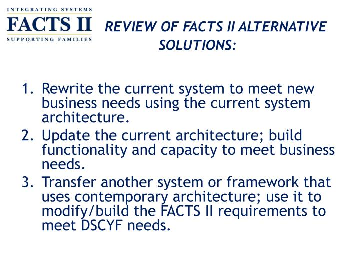 REVIEW OF FACTS II ALTERNATIVESOLUTIONS: