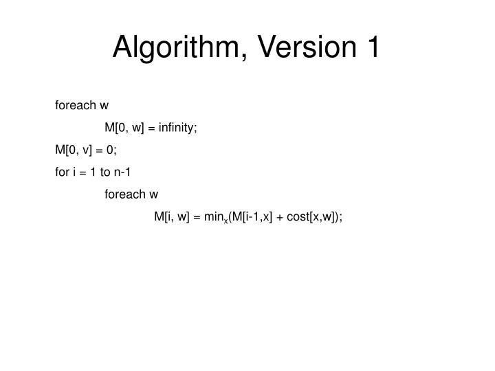 Algorithm, Version 1