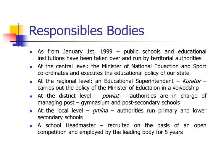 Responsibles Bodies