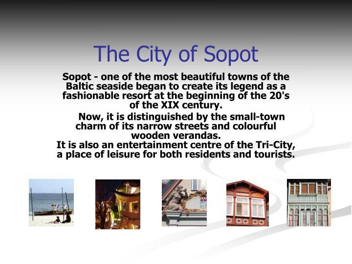 The City of Sopot