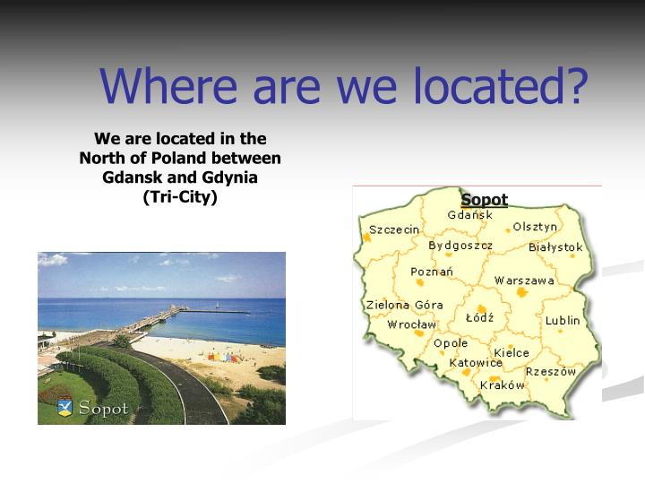 Where are we located?