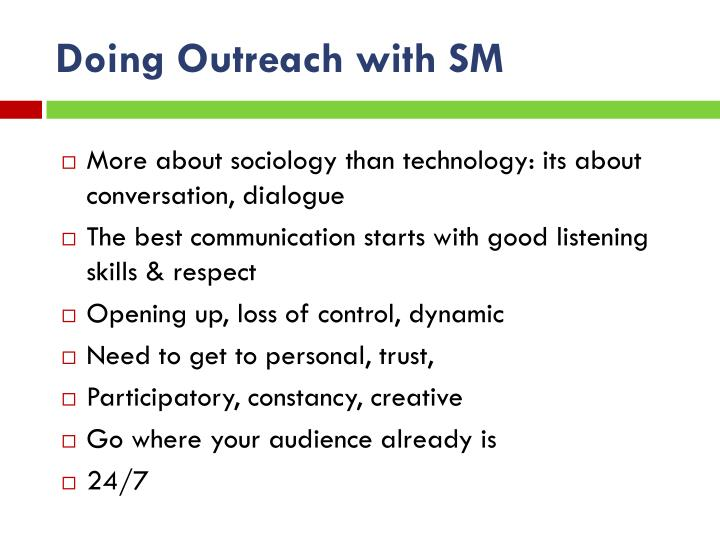 Doing Outreach with SM