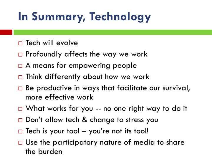 In Summary, Technology