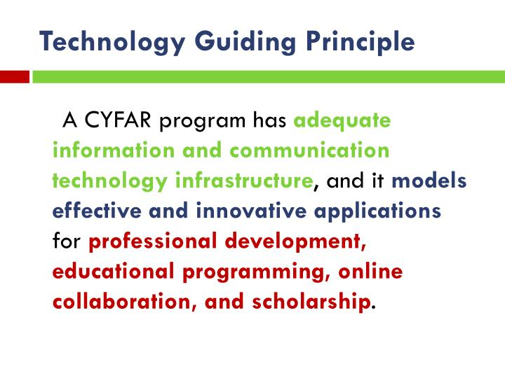 Technology Guiding Principle
