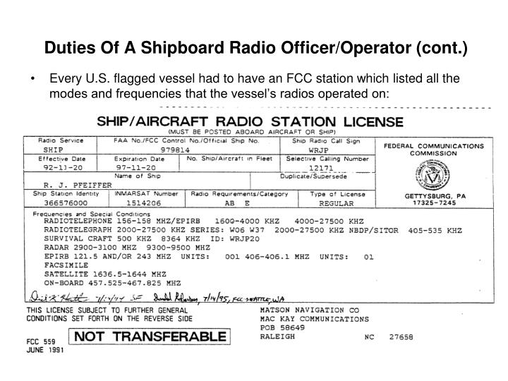 Duties Of A Shipboard Radio Officer/Operator (cont.)