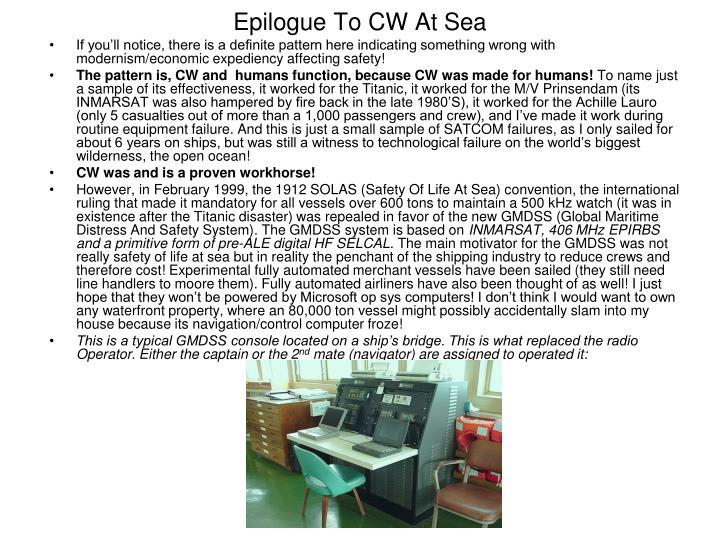 Epilogue To CW At Sea
