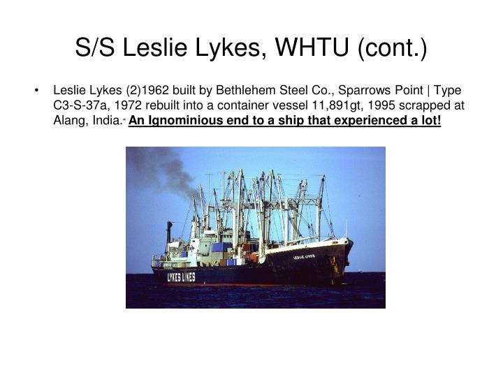 S/S Leslie Lykes, WHTU (cont.)