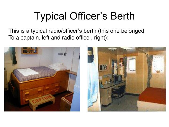 Typical Officer's Berth