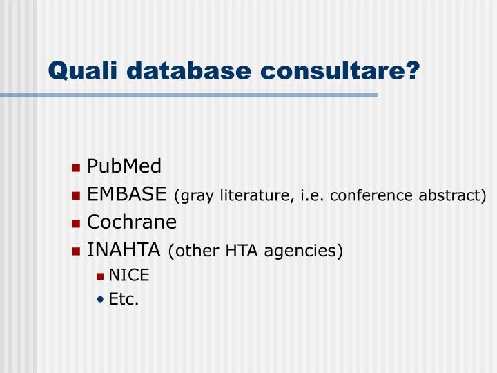 Quali database consultare?
