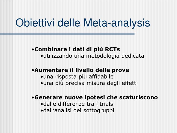 Obiettivi delle Meta-analysis