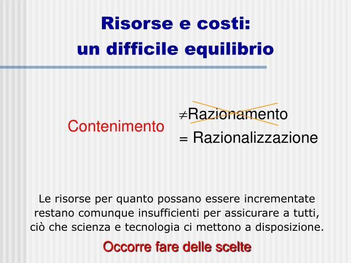 Risorse e costi: