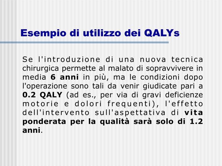 Esempio di utilizzo dei QALYs