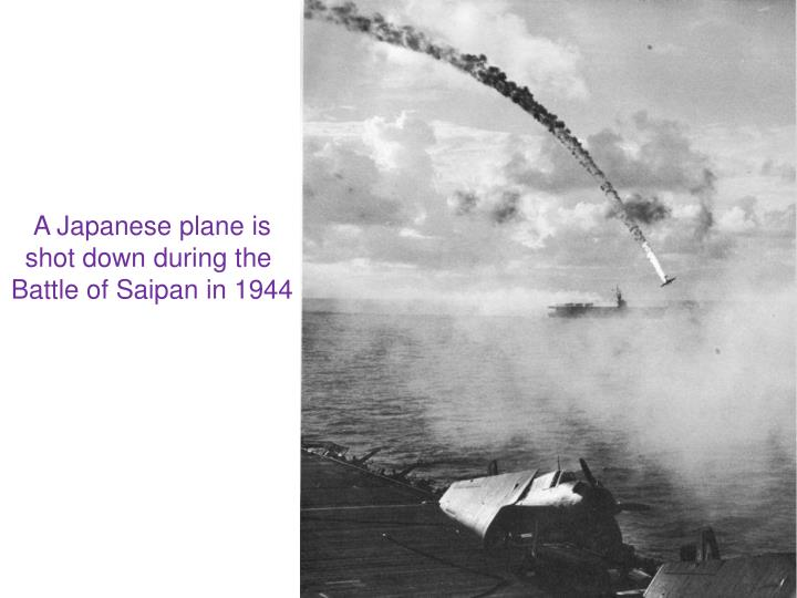 A Japanese plane is shot down during the
